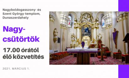 Élőben közvetítjük a nagycsütörtöki szertartást