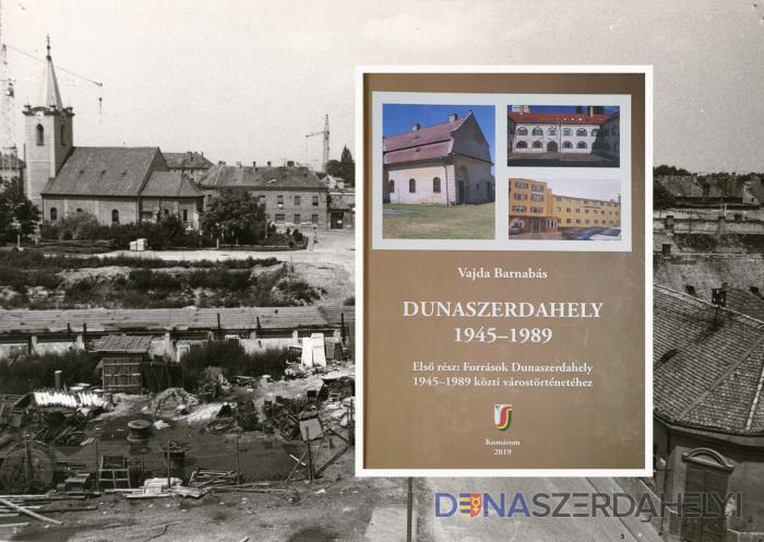 Forráskiadvány jelent meg Dunaszerdahely 1945 utáni történetéről
