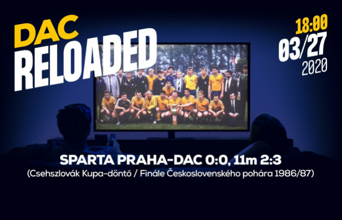 Újratöltve: nézzük vissza az 1987-es Sparta-DAC kupadöntőt!