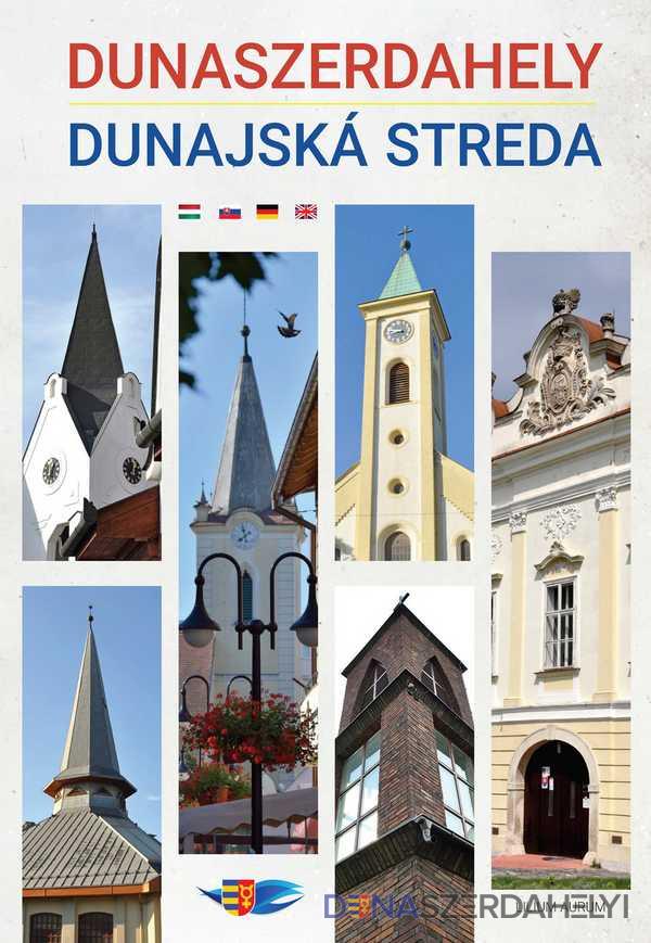 Nagy Attila: Dunaszerdahely – Dunajská Streda