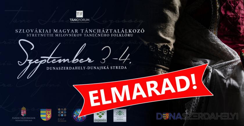 Elmarad a Szlovákiai Magyar Táncháztalálkozó is