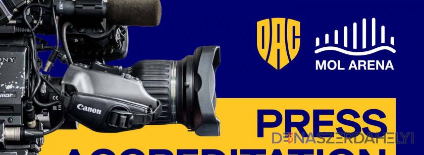 Újságírói akkreditációk a DAC-Patizan kupamérkőzésre